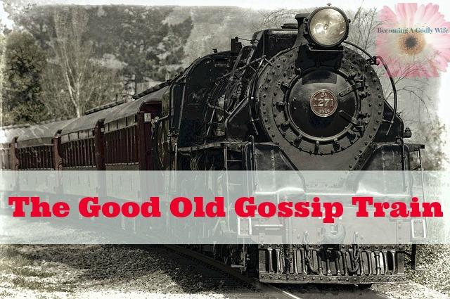 The Good Old Gossip Train