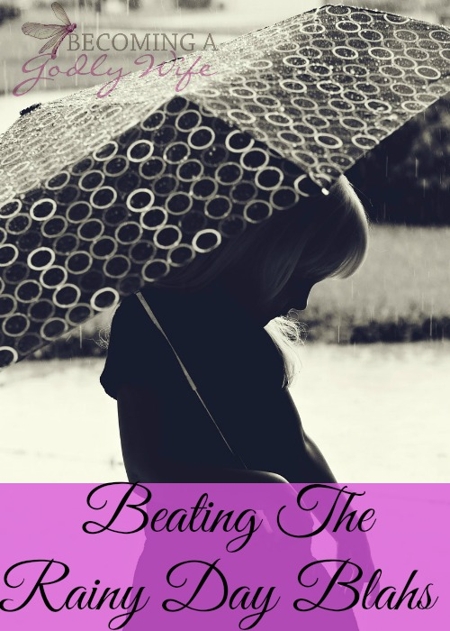 Beating the Rainy Day Blahs