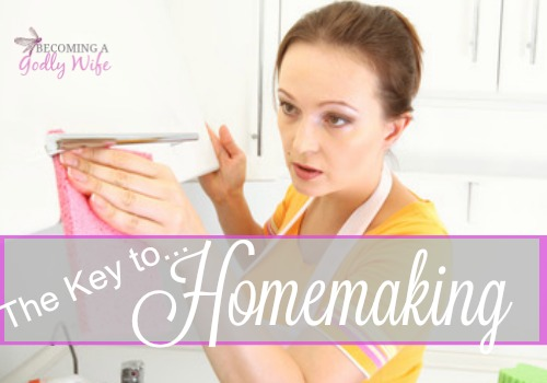 The Key to Homemaking