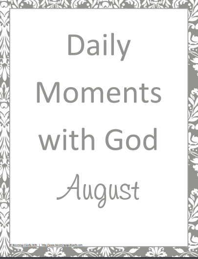 Daily Moments with God- August
