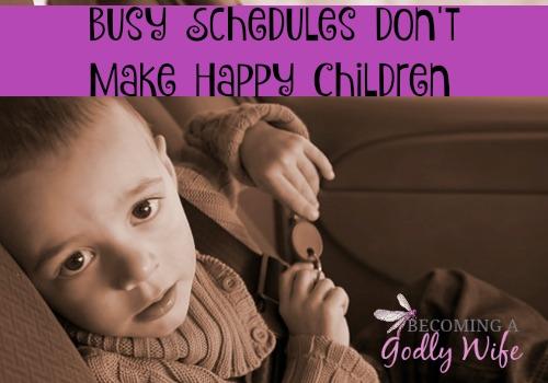Busy Schedules Don't Make Happy Children