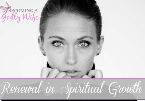 Renewal in Spiritual Growth