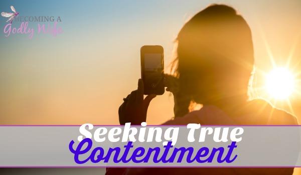 Seeking True Contentment