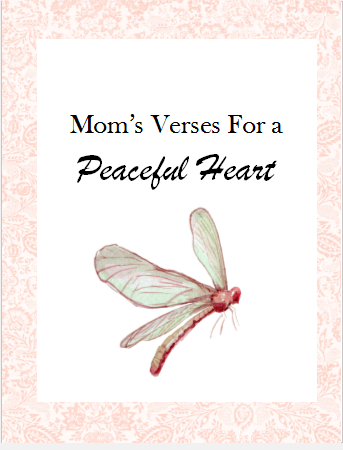 Moms verses for a peaceful heart little house in the cove freerunsca Image collections
