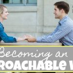 Becoming an Approachable Wife