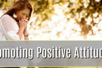 Promoting Positive Attitudes