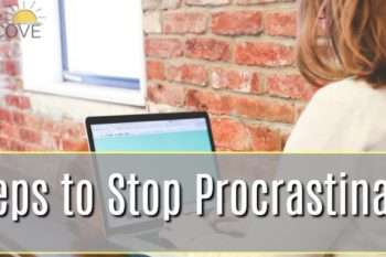 4 Steps to Stop Procrastinating