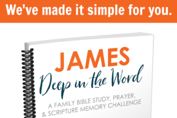 Read, Pray, and Memorize James as a Family